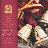 Coro del Tabernaculo - Sing Choirs of Angelis Vol. 1 y Vol. 2