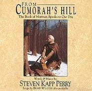 From Cumorah´s Hill-Steven Kapp Perry