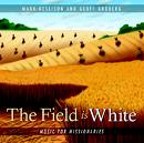 The Field Is White-Mark Geslison