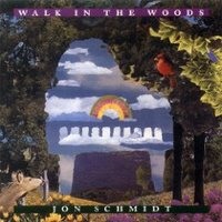 "Jon Schmidt- Album ""Walk In The Woods"""