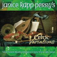 Janice Kapp Perry-Celtic Variations