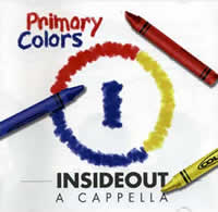 Insideout Primary Colors a Capella