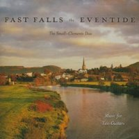 Fast Falls The Eventide -The Small Clemente Duo