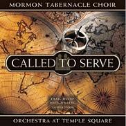 Coro del Tabernaculo : Called To Serve