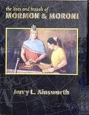 LA VIDA Y VIAJES DE MORMÓN Y MORONI