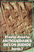 ANTIGUEDADES DE LOS JUDÍOS DE FLAVIO JOSEFO