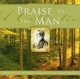 PRAISE TO THE MAN-Celebrating the Prophet Joseph Smith