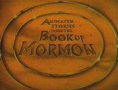 Relatos Animados Del Libro de Mormon